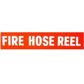 Fire Hose Reel Sign Strip